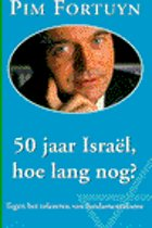 50 JAAR ISRAEL, HOE LANG NOG?
