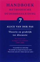 Handboek methodische ouderbegeleiding 7 - Handboek Methodische Ouderbegeleiding 7 Theorie en praktijk ter discussie