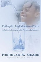 Refilling the Church's Fountain of Youth