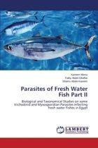 Parasites of Fresh Water Fish Part II