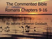 Romans Chapters 9-16