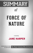 Summary of Force of Nature: A Novel by Jane Harper | Conversation Starters