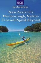 New Zealand's Marlborough, Nelson Farewell Spit & Beyond
