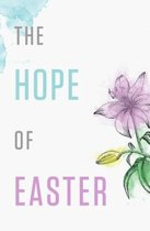 The Hope of Easter (Pack of 25)