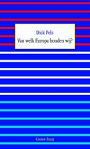 Essay 16 - Van welk Europa houden wij?