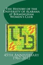 The History of the University of Alabama at Birmingham Women's Club