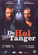 De Hel Van Tanger (dvd)