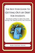 The Best Ever Guide to Getting Out of Debt for Students