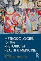 Methodologies for the Rhetoric of Health & Medicine
