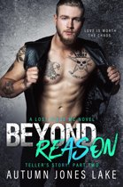 Beyond Reason: Teller's Story, Part Two