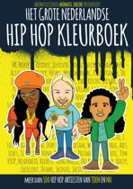Boek cover Het Grote Nederlandse Hip Hop Kleurboek van Remon de Jong