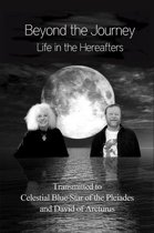 Beyond the Journey: Life in the Hereafters