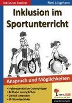 Inklusion im Sportunterricht. Anspruch und Möglichkeiten