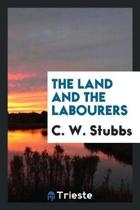 The Land and the Labourers