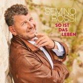 CD cover van So Ist Das Leben van Semino Rossi