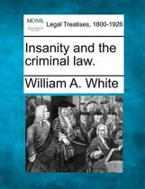 Insanity and the Criminal Law.