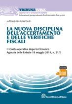 La nuova disciplina dell'accertamento e delle verifiche fiscali