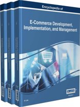 Encyclopedia of E-Commerce Development, Implementation, and Management