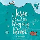Jesse and the Raging River
