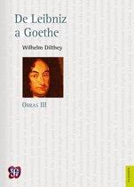 Obras III. De Leibniz a Goethe