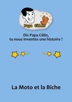 Papa Câlin - 002 - La Moto et la Biche