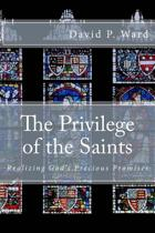 The Privilege of the Saints