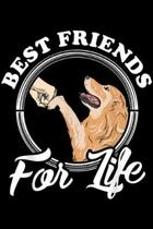 best friends for life: Golden Retriever Lover Gifts Golden Retriever Lover Journal/Notebook Blank Lined Ruled 6x9 100 Pages