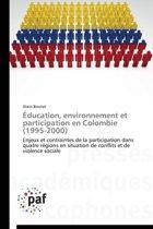 �ducation, Environnement Et Participation En Colombie (1995-2000)