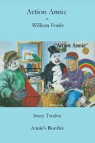 Action Annie: Story Twelve - Annie's Bonfire