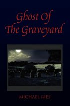 Ghost of the Graveyard