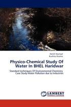 Physico-Chemical Study of Water in Bhel Haridwar
