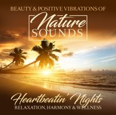 Nature Sounds - Heartbeatin' N