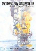 Death Threats from British Petroleum