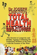 Dr Joseph Cheung's Total Health and Fitness Revolution