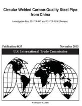 Circular Welded Carbon-Quality Steel Pipe from China Investigation Nos. 701-Ta-447 and 731-Ta-1116 (Review)
