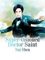 Super-visioned Doctor Saint