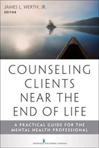 Counseling Clients Near the End of Life