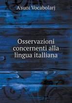 Osservazioni Concernenti Alla Lingua Italliana