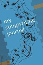 My Songwriting Journal