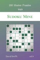 Sudoku Mine - 200 Master Puzzles 9x9 vol.4