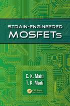 Strain-Engineered MOSFETs
