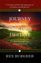 Journey to Your Kingdom Destiny