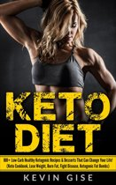Omslag van 'Keto Diet: 100+ Low-Carb Healthy Ketogenic Recipes & Desserts That Can Change Your Life! (Keto Cookbook, Lose Weight, Burn Fat, Fight Disease, Ketogenic Fat Bombs)'