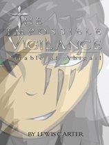 The Impossible Vigilance