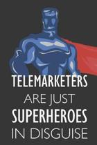 Telemarketers Are Just Superheroes in Disguise