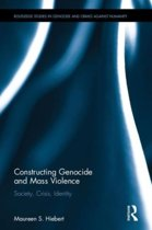 Constructing Genocide and Mass Violence