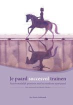 Je paard succesvol trainen