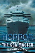 Horror on the Sea Master