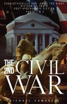 The 2nd Civil War Parts I & II