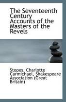 The Seventeenth Century Accounts of the Masters of the Revels